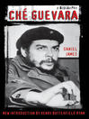 Che Guevara (eBook): A Biography