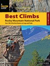 Best Climbs Rocky Mountain National Park (eBook): Over 100 of the Best Routes on Crags and Peaks