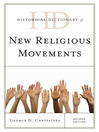 Historical Dictionary of New Religious Movements (eBook)