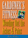 Gardener's Fitness (eBook): Weeding Out the Aches and Pains