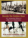 Beside the Golden Door (eBook): U.S. Immigration Reform in a New Era of Globalization