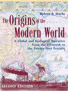 The Origins of the Modern World (eBook): A Global and Ecological Narrative from the Fifteenth to the Twenty-first Century