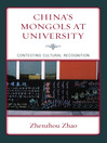 China's Mongols at University (eBook): Contesting Cultural Recognition