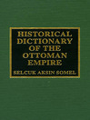 Historical Dictionary of the Ottoman Empire (eBook)