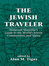The Jewish Traveler (eBook): Hadassah Magazine's Guide to the World's Jewish Communities and Sights