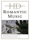 Historical Dictionary of Romantic Music (eBook)