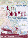 The Origins of the Modern World (eBook): A Global and Ecological Narrative from the Fifteenth to the Twenty First Century