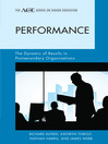 Performance (eBook): The Dynamic of Results in Postsecondary Organizations