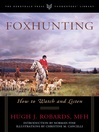 Foxhunting (eBook): How to Watch and Listen