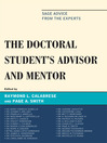 The Doctoral Student's Advisor and Mentor (eBook): Sage Advice from the Experts