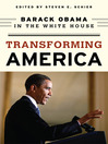 Transforming America (eBook): Barack Obama in the White House