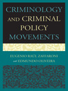 Criminology and Criminal Policy Movements (eBook)