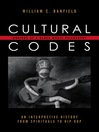 Cultural Codes (eBook): Makings of a Black Music Philosophy: An Interpretive History from Spirituals to Hip Hop