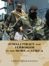 Somali Piracy and Terrorism in the Horn of Africa (eBook)