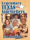 Legendary Texas Storytellers (eBook)