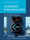 Academic Turnarounds (eBook): Restoring Vitality to Challenged American Colleges/Universities