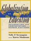 Globalization and Education (eBook): Integration and Contestation across Cultures