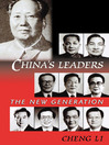 China's Leaders (eBook): The New Generation