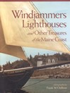 Windjammers, Lighthouses, & Other Treasures of the Maine Coast (eBook)