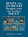 Why the Torah Begins with the Letter Beit (eBook)