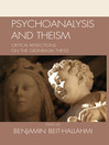 Psychoanalysis and Theism (eBook): Critical Reflections on the GrYnbaum Thesis