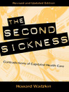 The Second Sickness (eBook): Contradictions of Capitalist Health Care