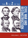 The A to Z of the Civil War and Reconstruction (eBook)