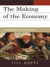 The Making of the Economy (eBook): A Phenomenology of Economic Science