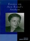 Essays on Ayn Rand's Anthem (eBook)