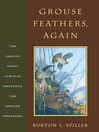 Grouse Feathers, Again (eBook): The Grouse Point Almanac Presents The Spiller Treasury