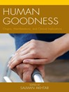 Human Goodness (eBook): Origins, Manifestations, and Clinical Implications
