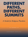 Different Paths, Different Summits (eBook): A Model for Religious Pluralism