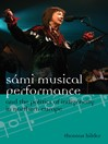 Sámi Musical Performance and the Politics of Indigeneity in Northern Europe (eBook)
