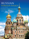 Russian Foreign Policy (eBook): The Return of Great Power Politics