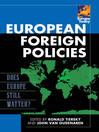 European Foreign Policies (eBook): Does Europe Still Matter?