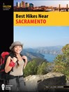 Best Hikes Near Sacramento (eBook)