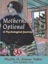 Motherhood Optional (eBook): A Psychological Journey
