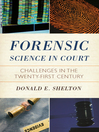 Forensic Science in Court (eBook): Challenges in the Twenty First Century