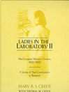 Ladies in the Laboratory II (eBook): West European Women in Science, 1800-1900: A Survey of Their Contributions to Research