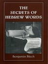 The Secrets of Hebrew Words (eBook)