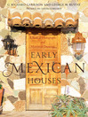 Early Mexican Houses (eBook): A Book of Photographs and Measured Drawings