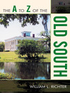 The A to Z of the Old South (eBook)
