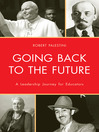 Going Back to the Future (eBook): A Leadership Journey for Educators