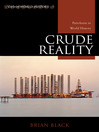 Crude Reality (eBook): Petroleum in World History