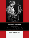 Finding Fogerty (eBook): Interdisciplinary Readings of John Fogerty and Creedence Clearwater Revival