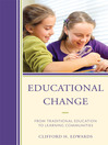 Educational Change (eBook): From Traditional Education to Learning Communities