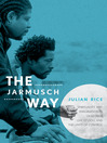The Jarmusch Way (eBook): Spirituality and Imagination in Dead Man, Ghost Dog, and The Limits of Control