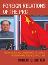 Foreign Relations of the PRC (eBook): The Legacies and Constraints of China's International Politics since 1949