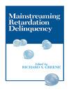 Mainstreaming Retardation Delinquency (eBook)