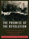 The Promise of the Revolution (eBook): Stories of Fulfillment and Struggle in China's Hinterland